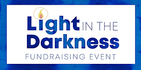 Light in the Darkness Fundraising Event-Anderson tickets