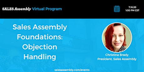 Sales Assembly Foundations: Objection Handling tickets