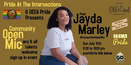 Open Mic with Jayda Marley  - Pride at the Intersection tickets
