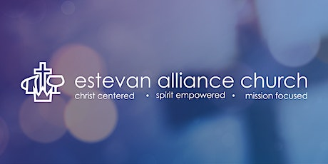 In-Person Worship Gathering for Sunday Worship at Estevan Alliance Church tickets