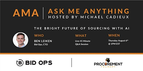 AMA-Ask Me Anything- with Ben Leiken-CTO of Bid Ops tickets