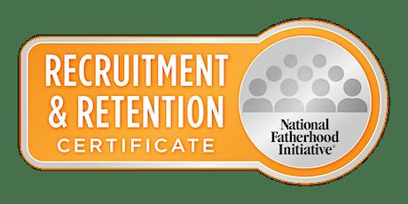 Webinar Training: Recruitment & Retention Certificate™ - June 22nd, 2021 tickets
