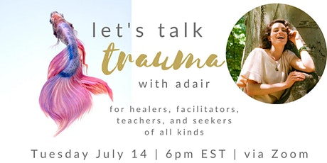 Let's Talk Trauma [free workshop with adair] tickets