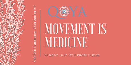Qoya: Movement is Medicine tickets