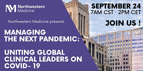 Managing the Next Pandemic: Uniting Global Clinical Leaders on COVID -19 tickets
