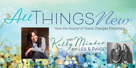 All Things New with Kelly Minter tickets