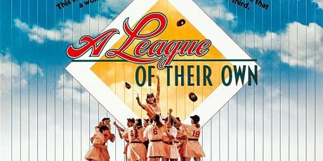 A League of Their Own (PG) *CO'S MOVIE NIGHT* tickets