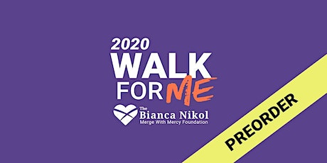 """3rd Annual """"Walk For Me"""" (Ticket/Shirt Preorder) tickets"""