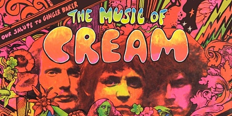 The Music of Cream feat. Kofi Baker, Sean McNabb, and Will Johns tickets