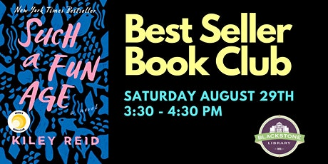 Best Seller Book Club - Such a Fun Age by Kiley Reid tickets