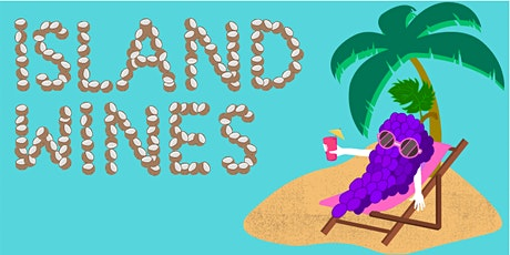 ISLAND WINES - An introduction tickets