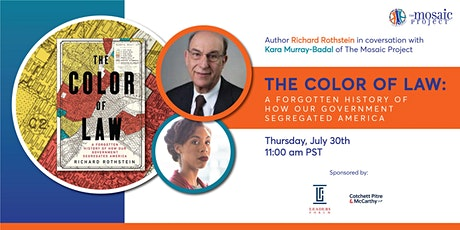 The Color of Law: A Forgotten History of How Government Segregated America tickets