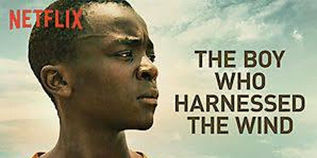 The Boy Who Harnessed the Wind tickets