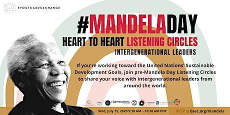 Mandela Day: Intergen Leaders Listening Circles, Change Starts With Me tickets