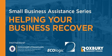 Small Business Assistance  Series - Helping your Business Recover tickets