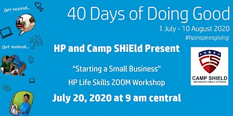 "Camp Shield and HP - 40 Days of Doing Good ""Starting a small business"" work tickets"