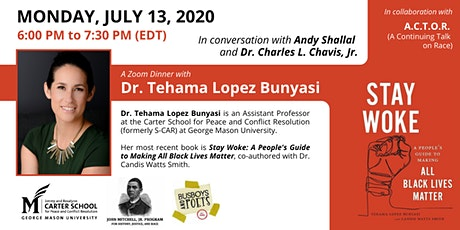 Stay Woke: A Zoom Dinner with Dr. Tehama Lopez Bunyasi tickets