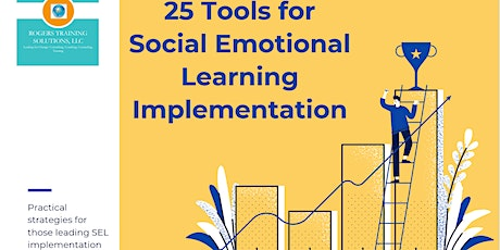 25 Tools for Social Emotional Learning Implementation tickets
