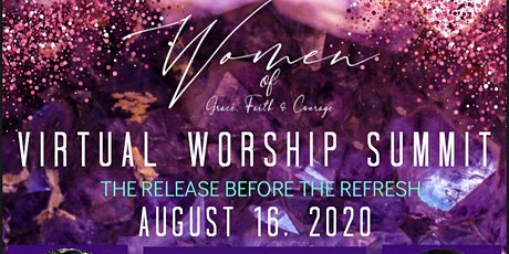 2020 Women of Grace, Faith & Courage (WOG) Virtual Worship Summit tickets