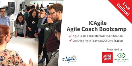 ICAgile Agile Coach Bootcamp (ICP-ACC and ICP-ATF) Live-Online Course tickets