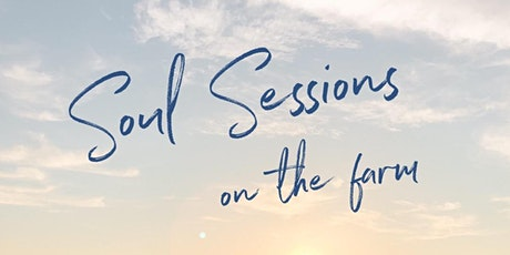 Soul Sessions on the Farm tickets