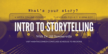 Introduction to Storytelling (4 WEEK ONLINE COURSE) tickets