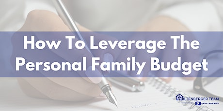 How To Leverage The Personal Family Budget tickets