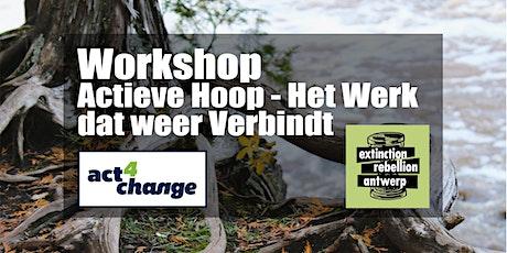 Workshop Actieve Hoop – Het Werk dat weer Verbindt tickets