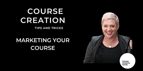 Marketing Your Course with Linda Reed-Enever tickets