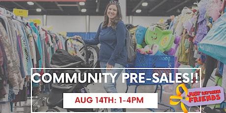 AUG 14TH Community Pre-Sales tickets