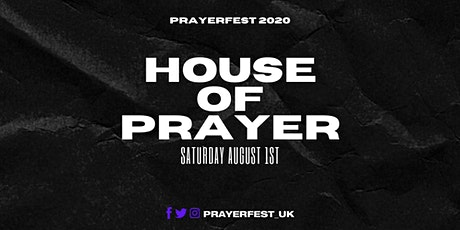 Prayerfest 2020 - HOUSE OF PRAYER tickets