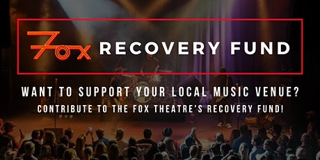 FOX THEATRE RECOVERY FUND tickets