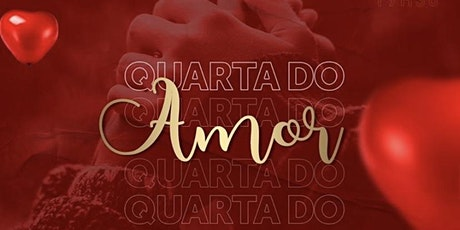 Quarta do Amor ingressos