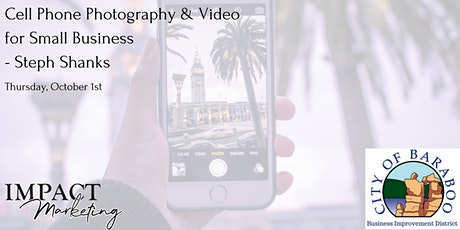 Cell Phone Photography and Video for Small Business- Steph Shanks tickets