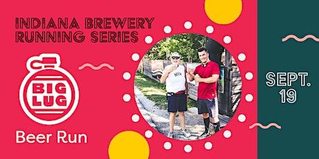 Beer Run - Big Lug Canteen | 2020 Indiana Brewery Running Series tickets