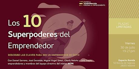 LOS 10 SUPERPODERES DEL EMPRENDEDOR tickets
