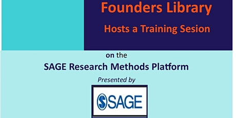 Founders Library Introduction to the SAGE Research Methods platform. Tickets