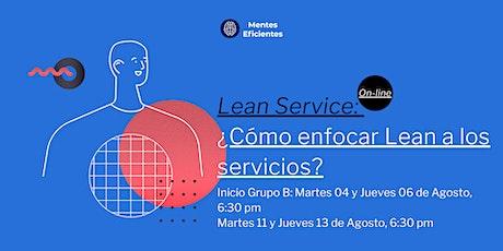 Lean Service ¿Cómo enfocar Lean a los servicios? entradas