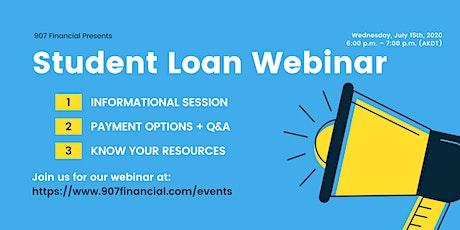 907 Financial: Student Loan Webinar tickets