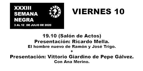 R.Mella El hombre nuevo de Ramón y José Trigo + Vittorio Giardino de Pepe G entradas