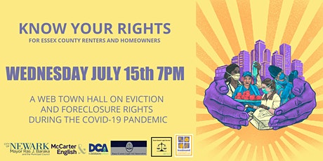 KNOW YOUR RIGHTS - A WEB TOWN HALL FOR ESSEX COUNTY RENTERS & HOMEOWNER tickets