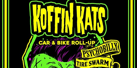 Koffin Kats Live at Tire Swarm Car & Bike Show! tickets