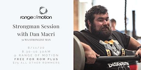 ROM Strongman Session with Dan Macri tickets