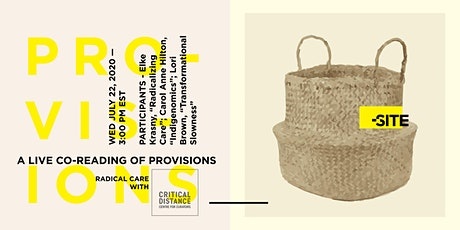 A Live Co-Reading of Provisions - Radical Care tickets