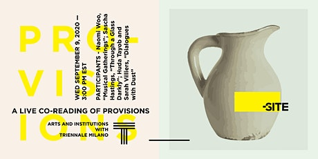 A Live Co-Reading of Provisions - Arts and Institutions tickets