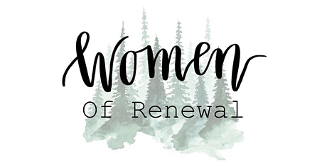 Women of Renewal - Delighting in Your Divine Invitation tickets