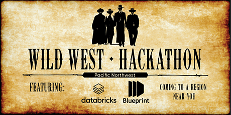 Wild West Hackathon: Wrangling Data into Actionable Insights (PNW) tickets