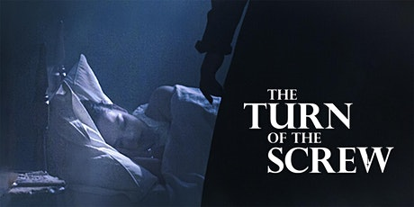 'The Turn of the Screw' Auckland Premiere Screening tickets