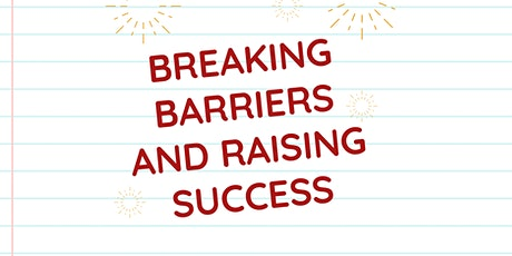 Breaking Barriers and Raising Success tickets