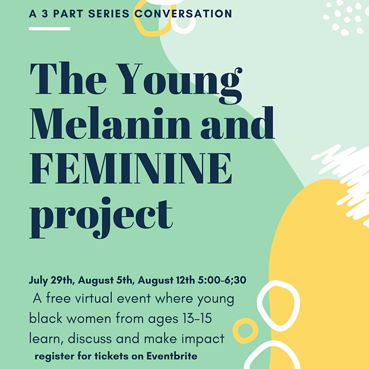 The Young Melanin and Feminine Project 2020 image
